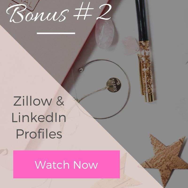 Bonus 2 - Zillow & LinkedIn Profiles | The Savvy Agent