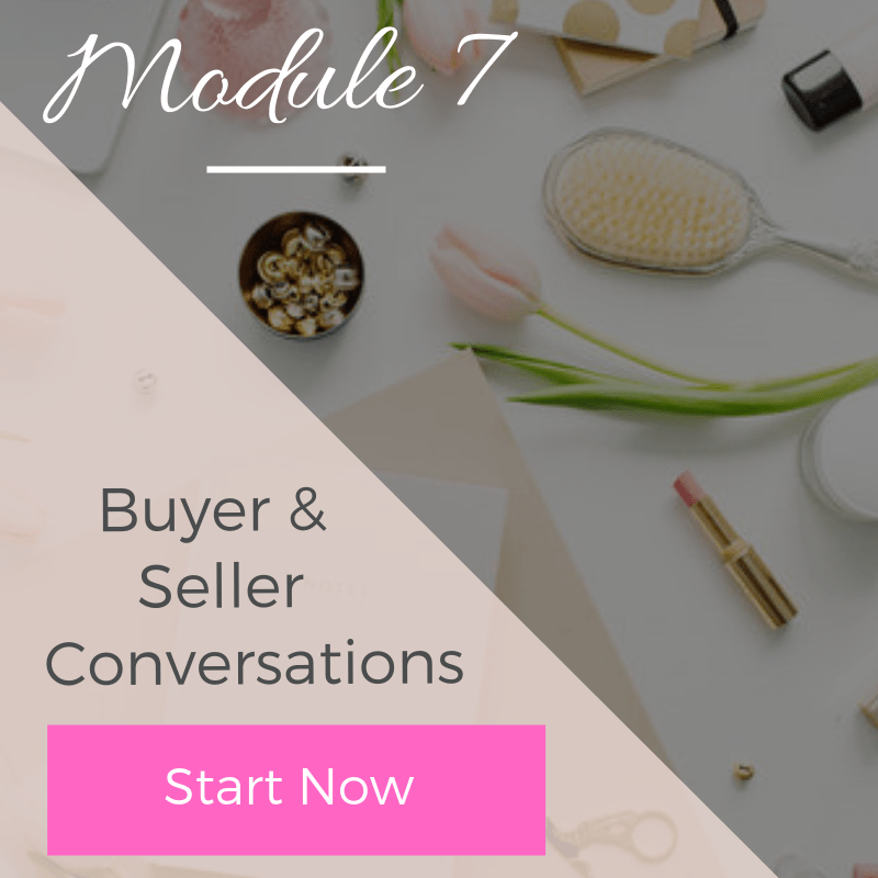 Module 7 - Buyer & Seller Conversations | The Savvy Agent