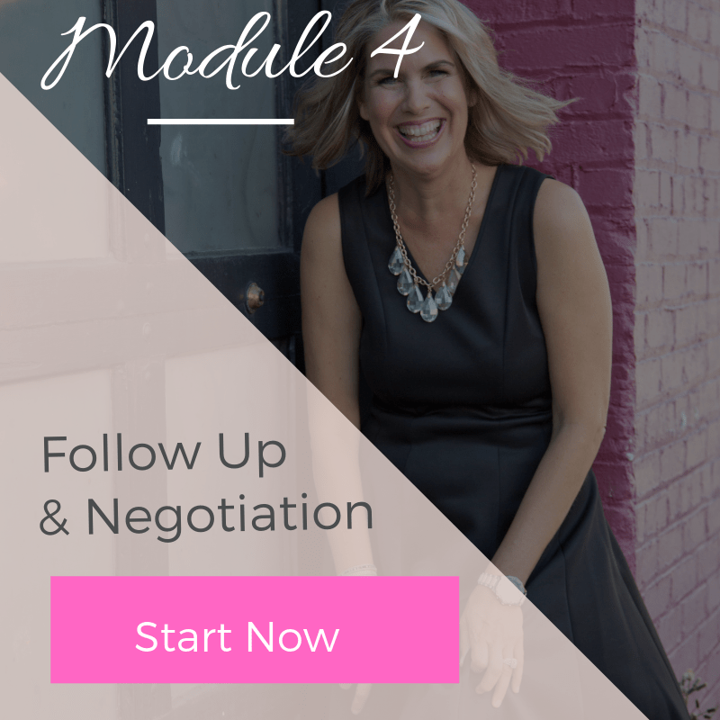 Module 4 - Follow Up & Negotiation | The Savvy Agent